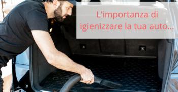 Sicurezza e salute dipendono anche dall'abitacolo della tua auto. Se l'abitacolo della tua auto è pulito e sanificato, puoi viaggiare in sicurezza e soprattutto in salute…